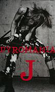 PYROMANIA-J-