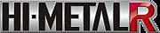 HI-METAL R