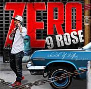 ZERO for 9ROSE