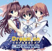 Dream on〜コイセヨオトメ〜