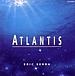 ATLANTIS 〜アトランティス〜