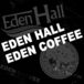 EDEN HALL/COFFEE