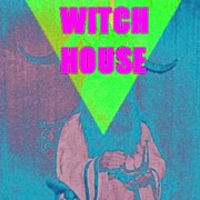 †Witch House†