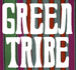 GREEN TRIBE by LGM