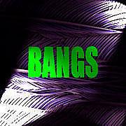 ♪BANGS♪