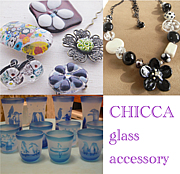 CHICCA ☆ガラス