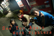 Work Fighters - 2007-