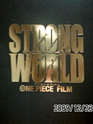 ☆STRONG WORLD☆