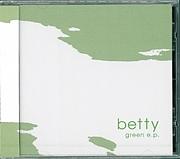 """betty """"green e.p."""""""