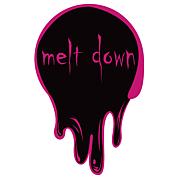 「melt down」