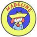 Madeline!