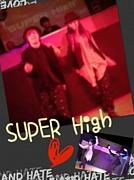 SUPER High。*゚