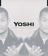 YOSHI -TAKE A CHANCE-