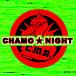 CHAMO★NIGHT