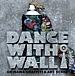 DanceWithWall