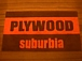 USED CLOTHING plywood suburbia
