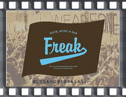 "ROCK,MUSIC & BAR  ""Freak"""