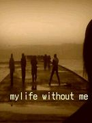 mylife without me