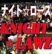 KNIGHT☆LAWZ  ナイト☆ローズ
