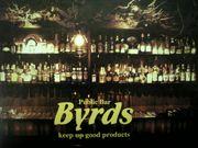 Byrds FAN 〜 Public Bar 〜