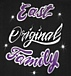 EAST ORIGINAL FAMILY