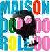 MAISON DO ROLE