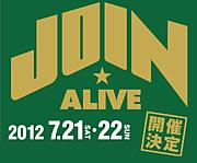 JOIN ALIVE ★ ジョインアライブ