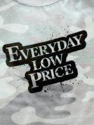 EVERYDAY LOW PRICE