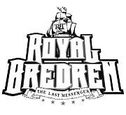 ROYAL BREDREN -LAST MESSENGER-