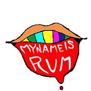 MY NAME IS RUM