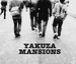 YAKUZA MANSIONS
