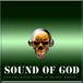 SOUND OF GOD