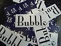 BUBBLE −バブルー