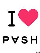P∀SH(ぱっしゅ)♪♪