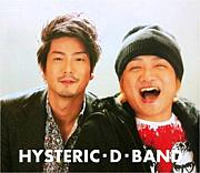 HYSTERIC・D・BAND