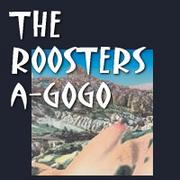 THE ROOSTERS a-GOGO