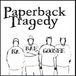 Paperback Tragedy
