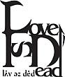 Love Is Dead..