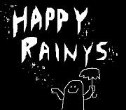 HAPPY RAINYS