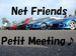 Net Friends Petit Meeting♪