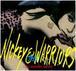 NICKEY & THE WARRIORS