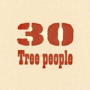 Tree People 30