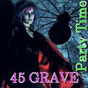 Back From The 45 GRAVE!!