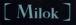 Milok