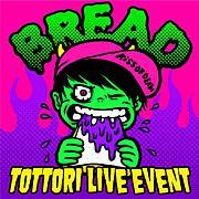 BREAD 6/29@ CDTレコ発!