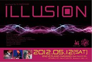 〜Illusion〜