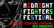 MIDNIGHT FIGHTERS FESTIVAL
