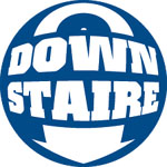 DOWN STAIRE