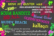 MOSH PIT BUSTER