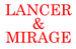 LANCER & MIRAGE